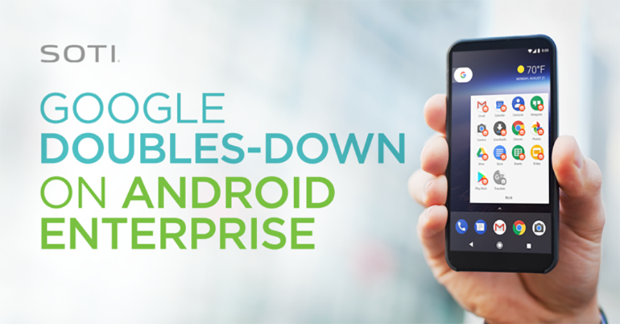 Google doubles down on Android Enterprise
