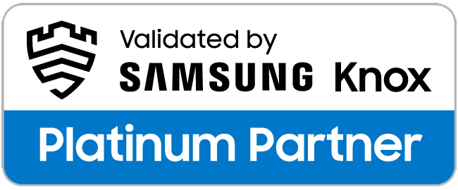 Validated by Samsung Knox Platinum Partner
