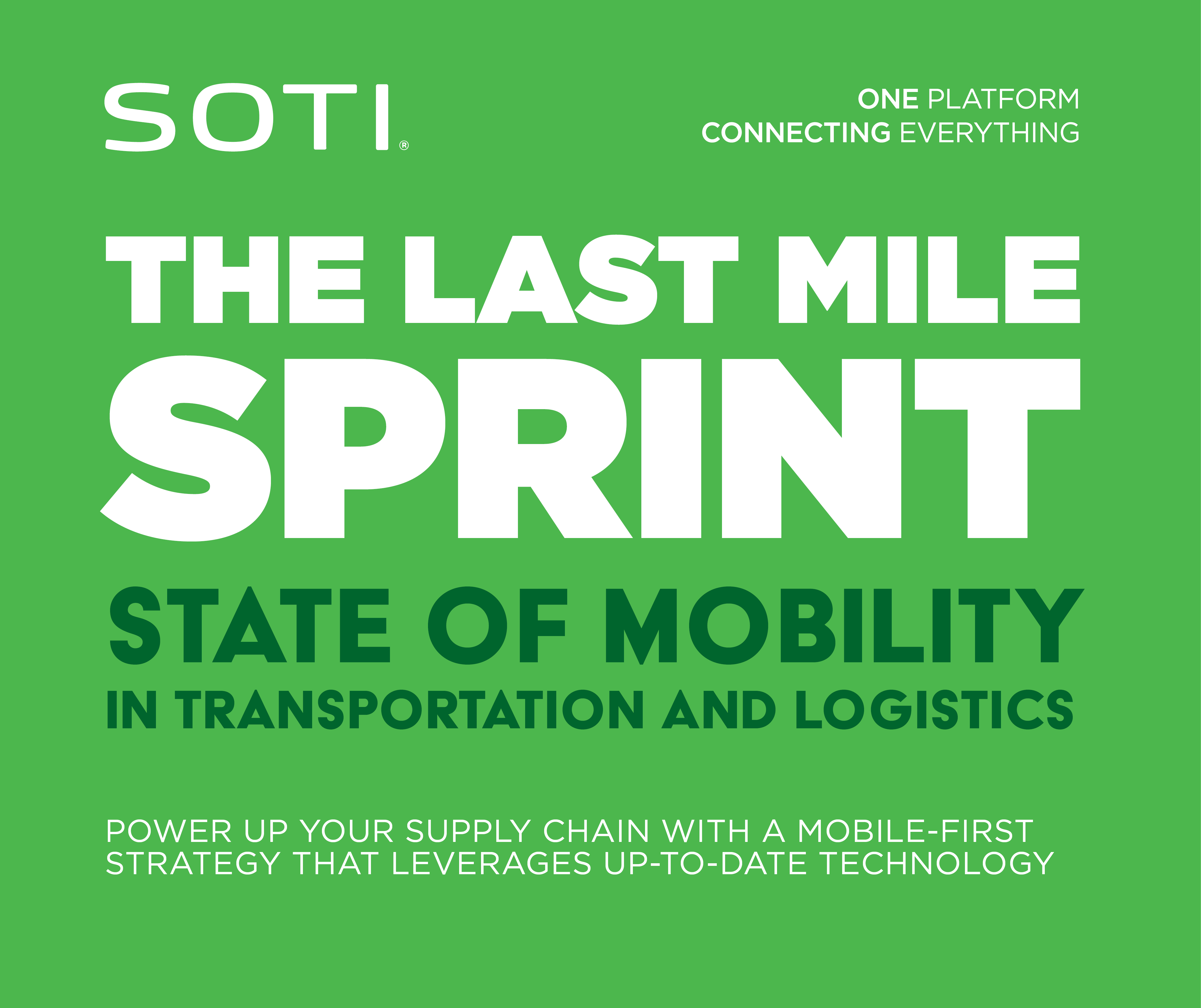 The Last Mile Sprint: State of Mobility in Transportation and Logistics Infographic Preview